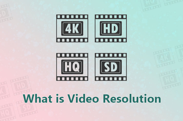 video resolution types