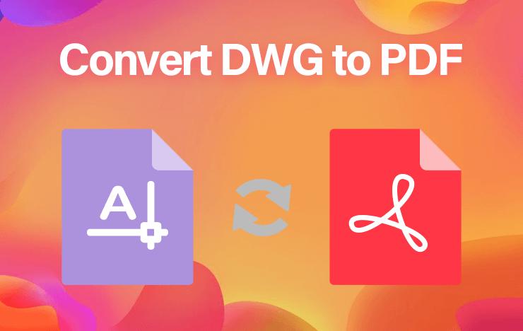 convert DWG to PDF