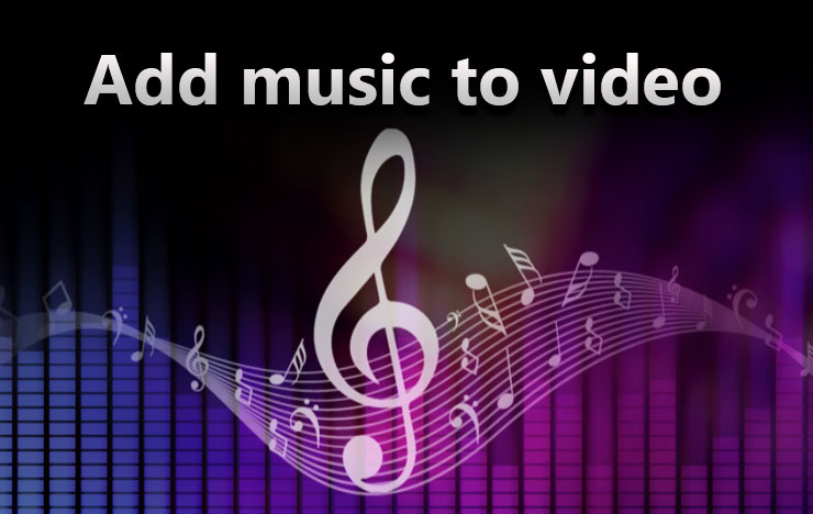 Add Music to Video