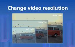 Change Video Resolution
