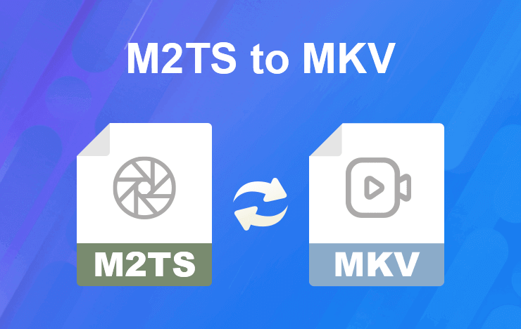 Convert M2TS to MKV