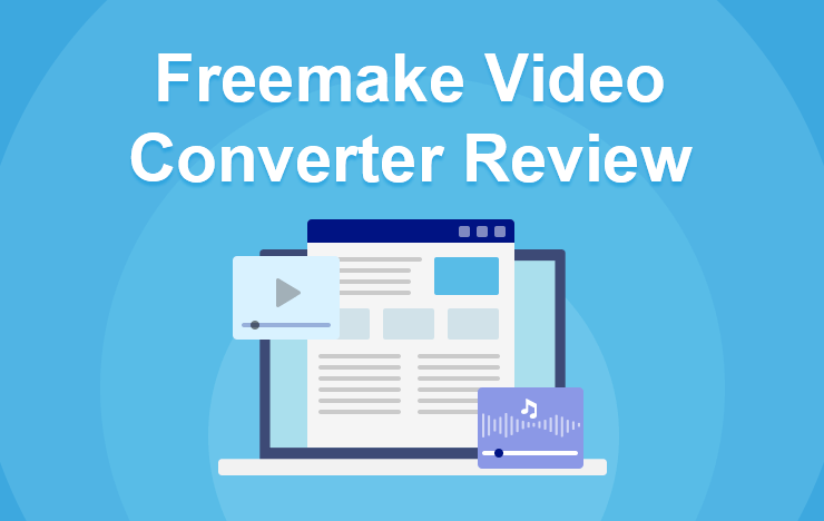 Freemake Video Converter review