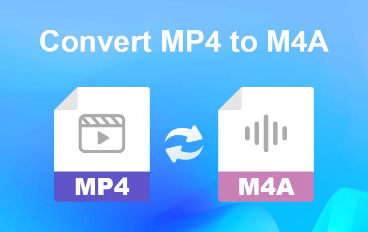 convert MP4 to M4A