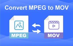 Convert MPEG to MOV