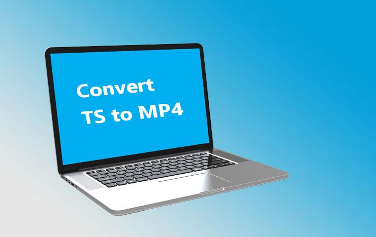 convert TS to MP4