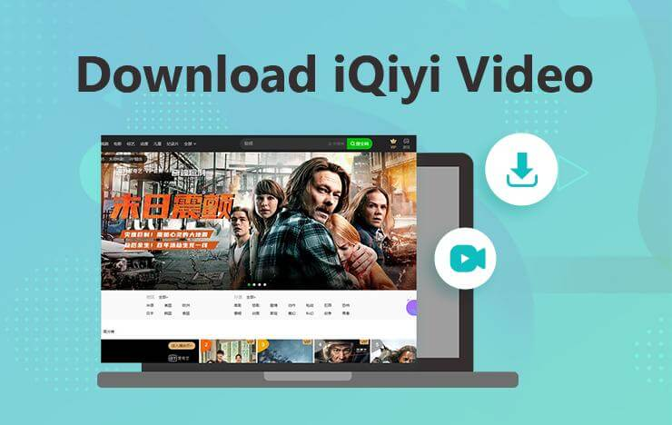 Download iQiyi Video