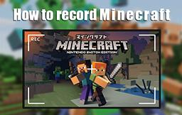 How to Record Minecraft