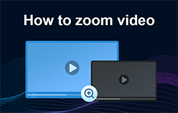 how to zoom video