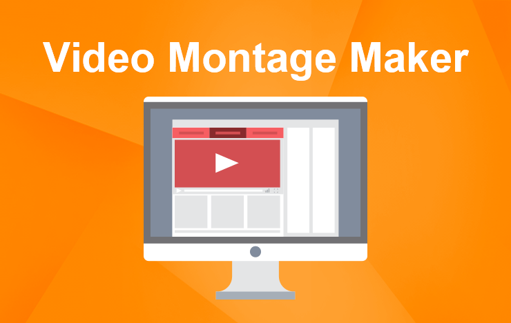 Video Montage Maker