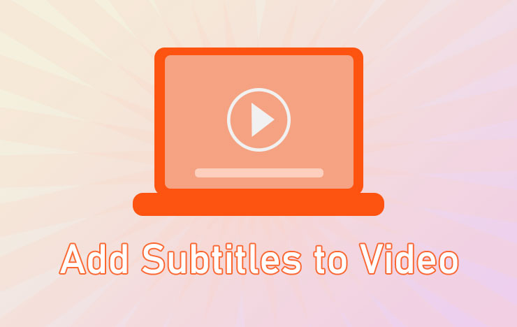 add subtitles to a video