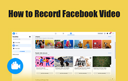 How to record Facebook videos